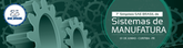7th SAE Brasil Symposium about Manufacturing Systems